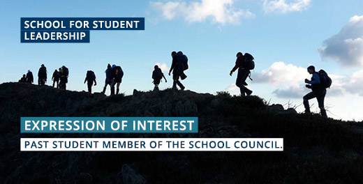 School for Student Leadership - School Council: expression of Interest Past Student Member